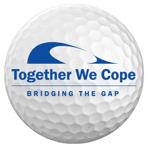 A golf ball labeled Together We Cope to advertise the annual golf outing